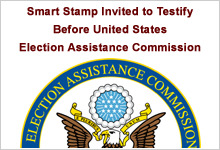 Smart Stamp Invited to Testify Before United States Election Assistance Commission (external link)
